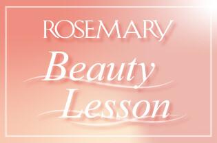 ROSEMARY Beauty Lesson
